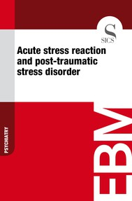 Acute Stress Reaction and Post-traumatic Stress Disorder - copertina