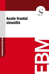 Acute Frontal Sinusitis - copertina