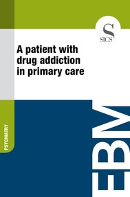 A Patient with Drug Addiction in Primary Care - copertina