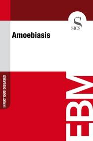 Amoebiasis - copertina