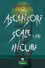 Ascensori, scale e altri incubi - copertina