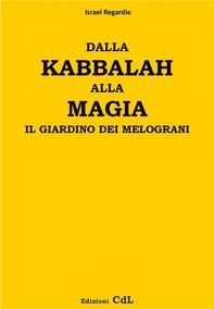 Dalla Kabbalah alla Magia - il giardino dei melograni - Librerie.coop