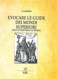 Evocare le guide dei mondi superiori - Librerie.coop