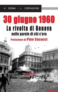 30 giugno 1960. La rivolta di Genova nelle parole di chi c'era - copertina