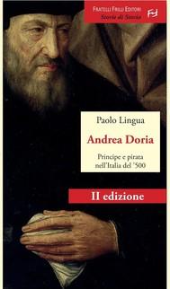 Andrea Doria. Principe e pirata nell'Italia del '500 - copertina
