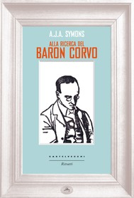 Alla ricerca del Baron Corvo - copertina