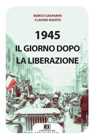 1945 Il giorno dopo la Liberazione - copertina