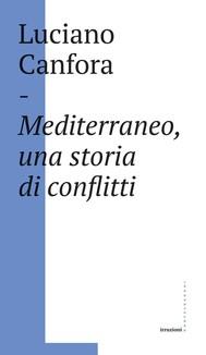 Mediterraneo, una storia di conflitti - copertina