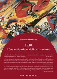 1910: l'emancipazione della dissonanza - copertina