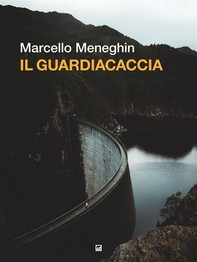 Il guardiacaccia - Librerie.coop
