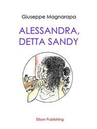 Alessandra, detta Sandy - copertina