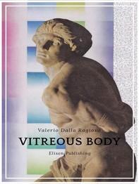 Vitreous body - Librerie.coop