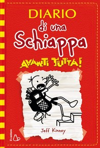 Diario di una Schiappa - Avanti tutta! - Librerie.coop