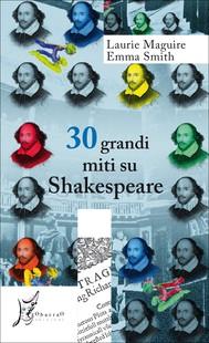 30 grandi miti su Shakespeare - copertina