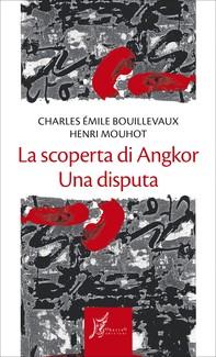 La scoperta di Angkor - Librerie.coop