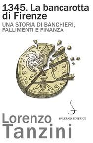 1345. La bancarotta di Firenze - copertina