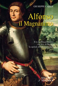 Alfonso il Magnanimo - Librerie.coop