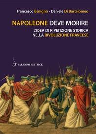 Napoleone deve morire - Librerie.coop