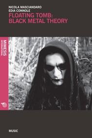 Floating Tomb: Black Metal Theory - copertina