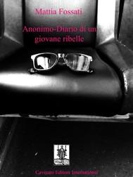 Anonimo-Diario di un giovane ribelle - copertina