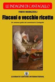 Flaconi e vecchie ricette - Le indagini di Cantagallo - copertina