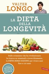 La dieta della longevità - Librerie.coop