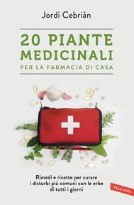 20 Piante medicinali per la farmacia di casa - copertina