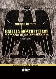 Balilla moschettiere - Memorie di un antifascista - copertina