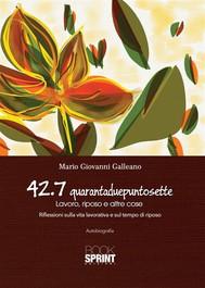 42.7 quarantaduepuntosette - copertina