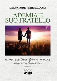 Ademia e suo fratello - copertina