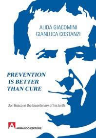 Prevention Is Better Than Cure - Librerie.coop