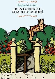 Bentornato Charley Moon! - copertina