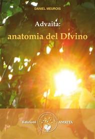 Advaita: anatomia del Divino - copertina