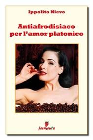 Antiafrodisiaco per l'amore platonico - copertina