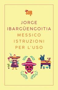 Messico istruzioni per l'uso - copertina
