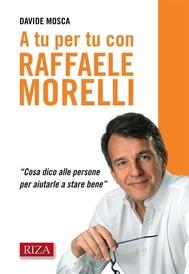 A tu per tu con Raffaele Morelli - copertina