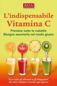 L'indispensabile vitamina C - Librerie.coop