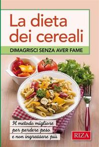 La dieta dei cereali - Librerie.coop