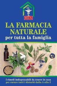La farmacia naturale per tutta la famiglia - Librerie.coop
