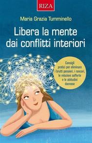 Libera la mente dai conflitti interiori - copertina