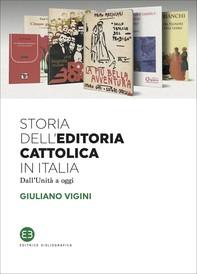 Storia dell'editoria cattolica in Italia - Librerie.coop