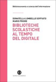 Biblioteche scolastiche al tempo del digitale - copertina