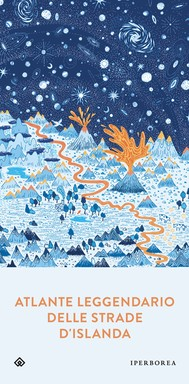 Atlante leggendario delle strade d'Islanda - copertina
