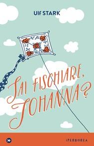Sai fischiare, Johanna? - copertina