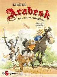 ARABESK - Un cavallo coraggioso - copertina
