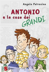 Antonio e le cose dei grandi - Vol. 2 - copertina