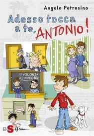 Adesso tocca a te, Antonio! - Vol. 3 - copertina
