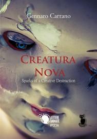 Creatura Nova Sparks of a Creative Destruction - copertina