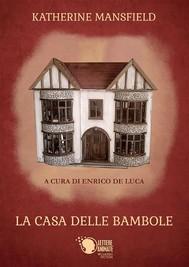 La casa delle bambole - a cura di Enrico De Luca - copertina