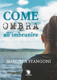 Come ombra all'imbrunire - Librerie.coop